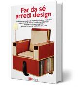 Far da sé - Arredi design