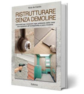 Ristrutturare senza demolire